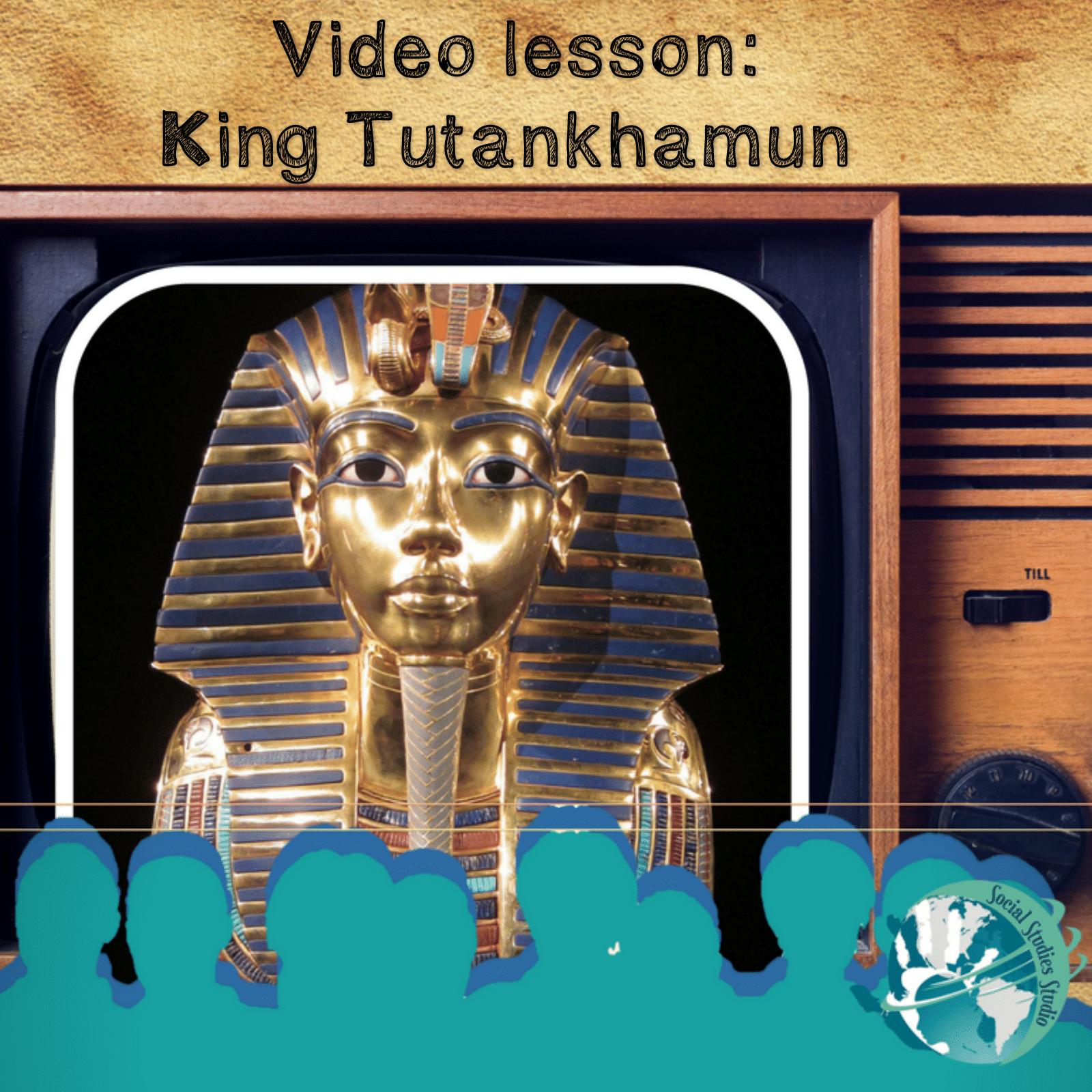 Video Lesson King Tutankhamun Avec Images