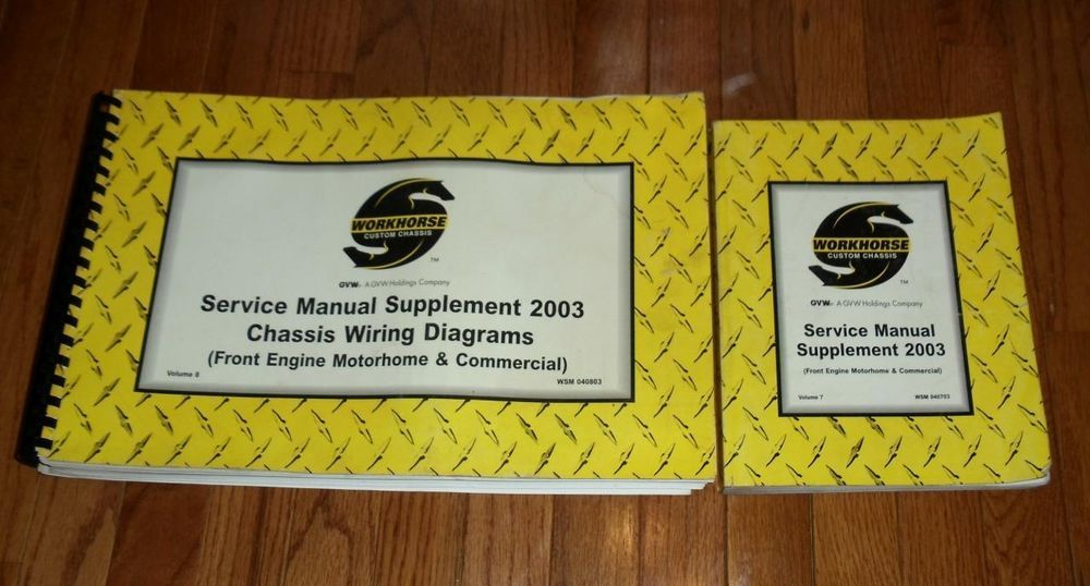 2003 workhorse service manual supplement and chassis wiring