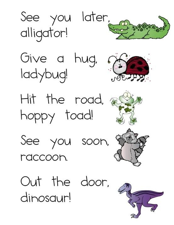 Goodbye sayings. \ see you later alligator give a hug ladybug hit the road happy toad see you soon raccoon out the door dinosaur\   sc 1 st  Pinterest & Cute little sayings | school ideas for tomorrow or the future ...