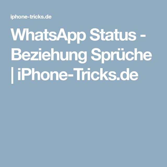 Whatsapp Status Beziehung Sprüche Iphone Tricksde