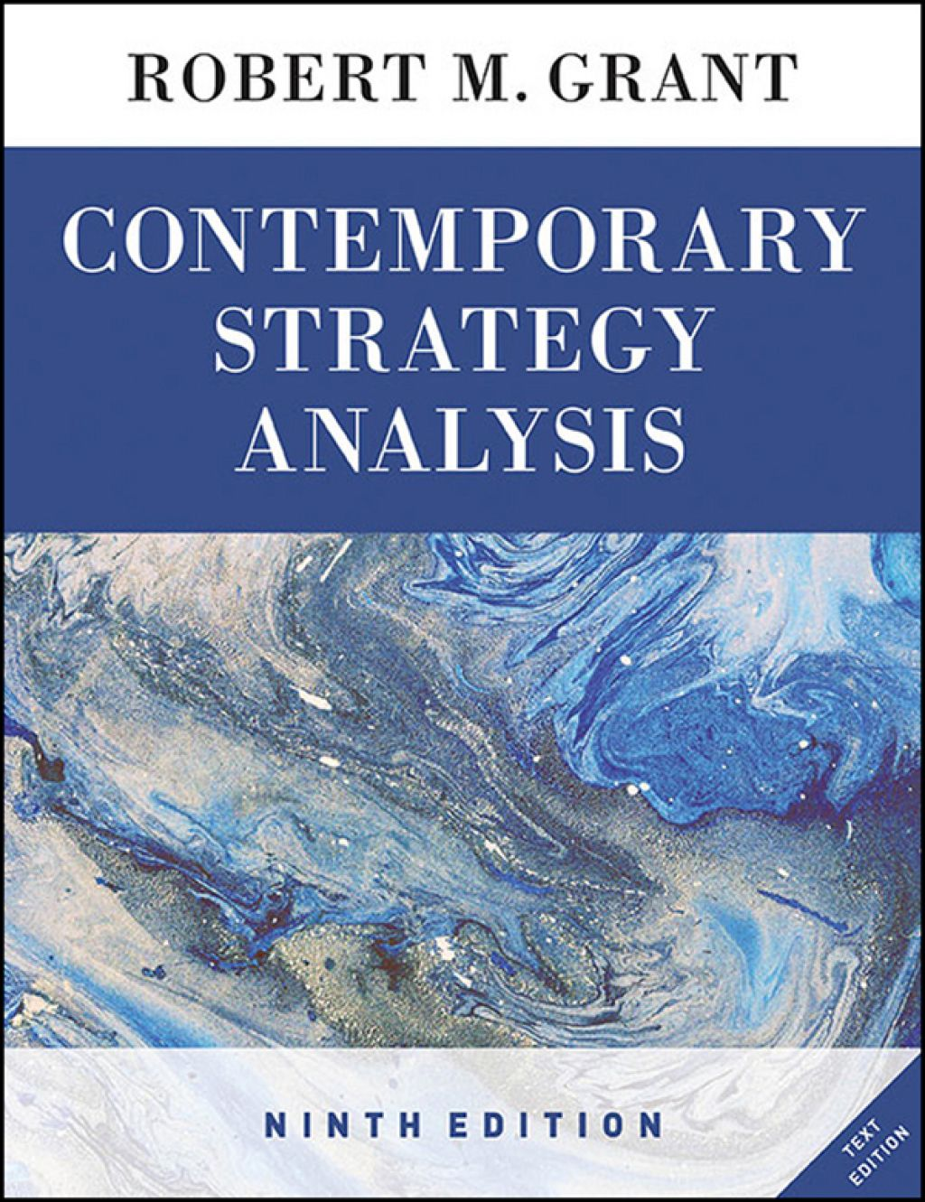 Contemporary Strategy Analysis: Text Edition (eBook Rental