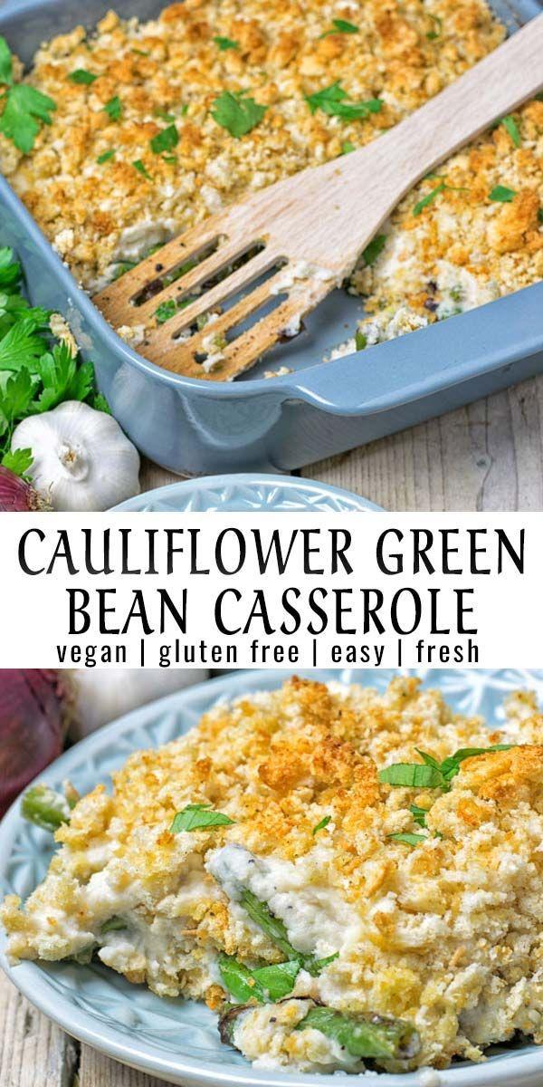 Mashed Cauliflower Green Bean Casserole - Contentedness Cooking