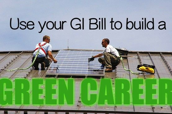 Use Your GI Bill to Build a Green Career | Gi bill and Nifty