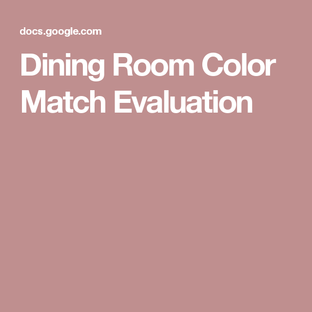 Dining Room Color Match Evaluation