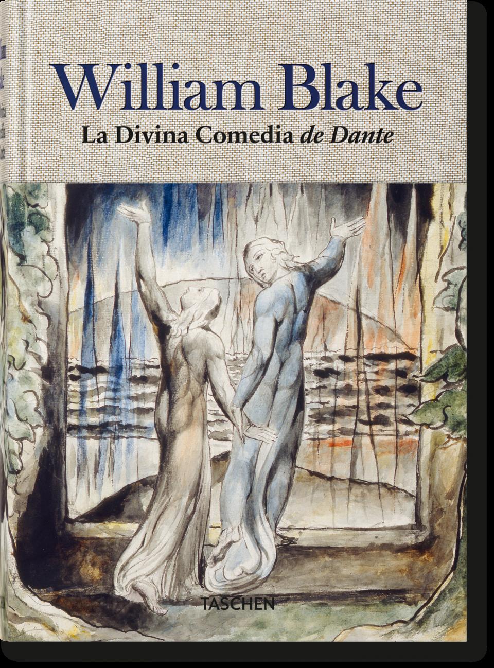 William Blake Los Dibujos Para La Divina Comedia De Dante Libros Taschen Dante Divina Comedia La Divina Comedia William Blake