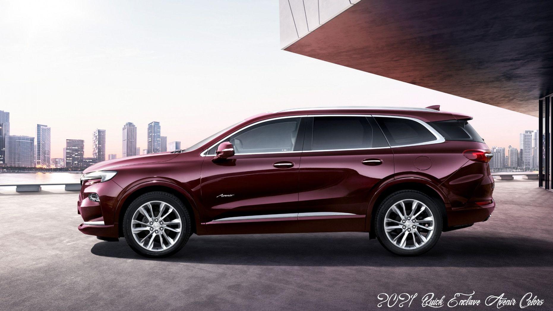 2021 Buick Enclave Avenir Colors Reviews In 2020 Buick Enclave Buick Enclave