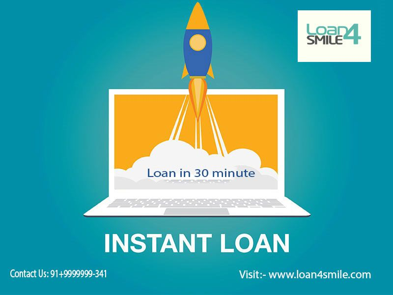 Loan4smile Provides Instant Loan In 30 Minute At Lowest Interest Rate We Provide Our Services In Delhi Bangalore Hy Instant Loans Private Finance How To Apply
