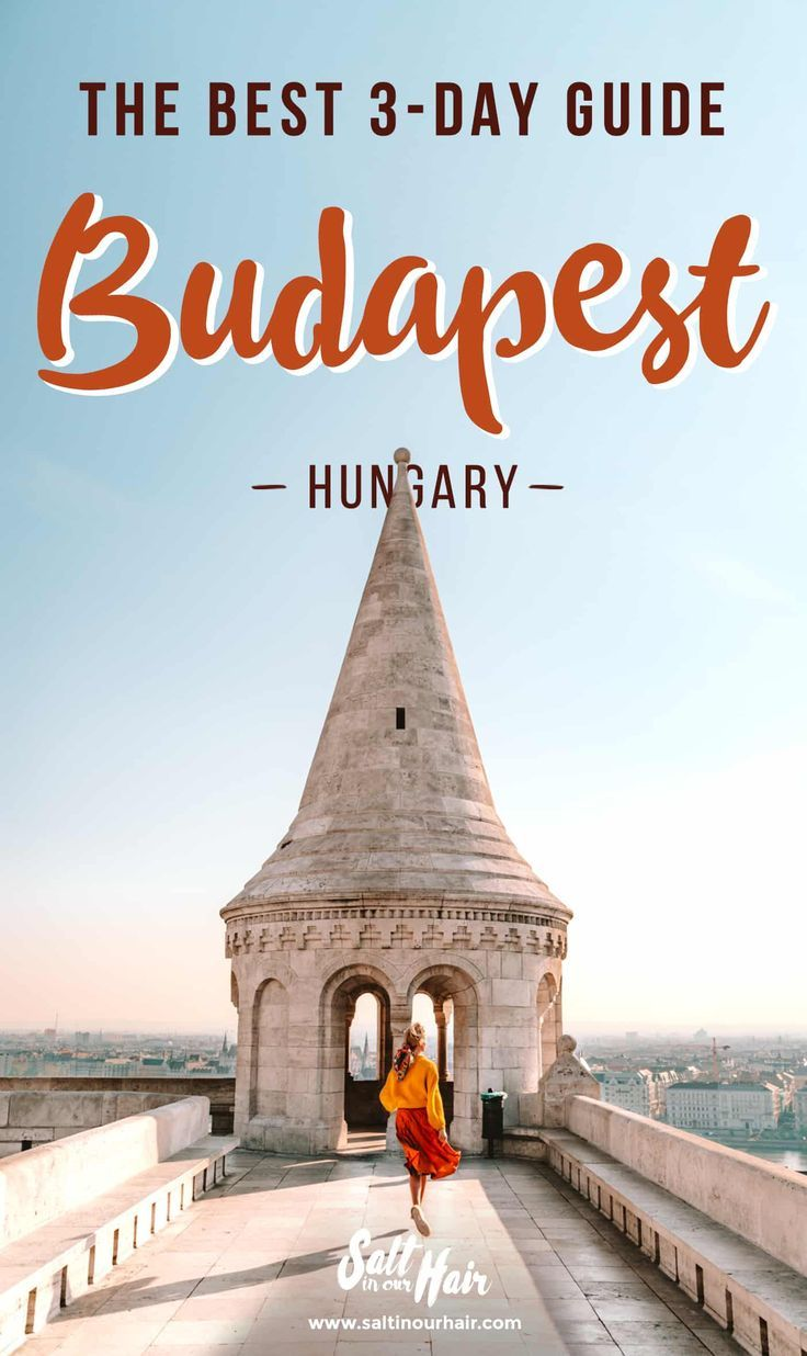 BUDAPEST – 15 Incredible Things To Do in Budapest! (3-Day Guide)