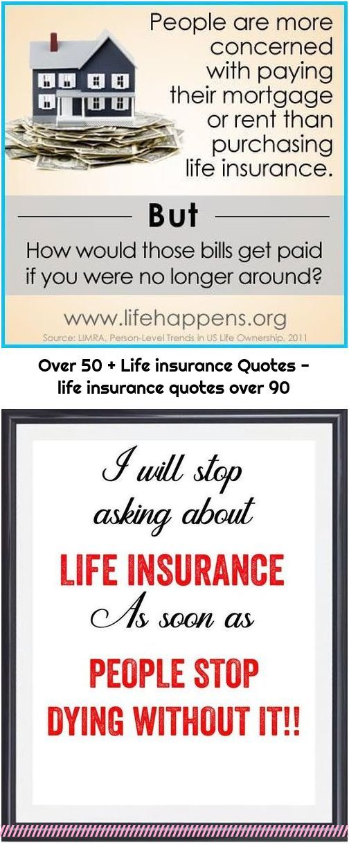 Over 50 Life Insurance Quotes Life Insurance Quotes Over 90 In