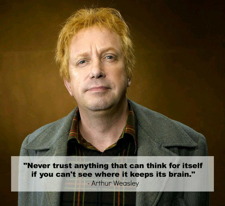 Arthur Weasley Harry Potter Quotes Profound Quotes Arthur Weasley