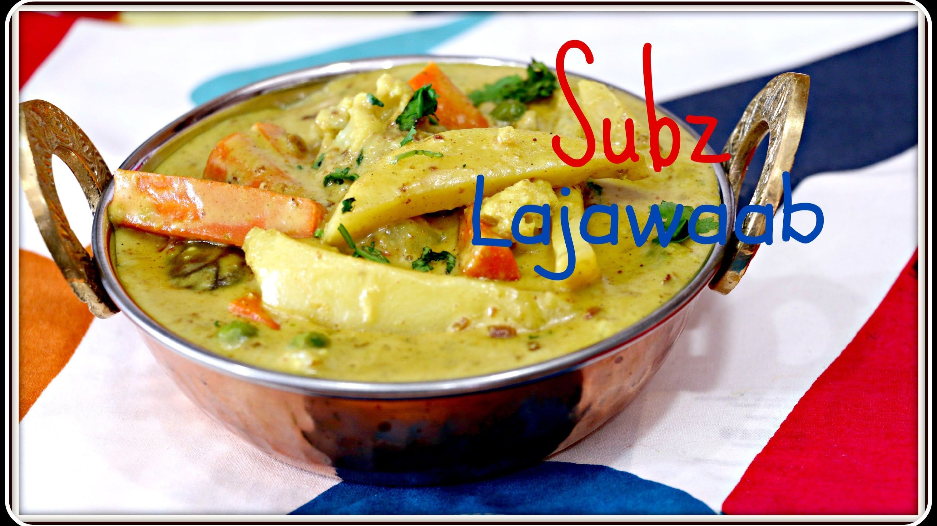 Subz Lajawaab - Quick Five Spice Indian Vegetarian Recipe under 20 mins