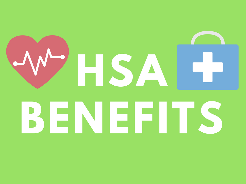 HSA Benefits That Will Boost Your Wealth | Health ...