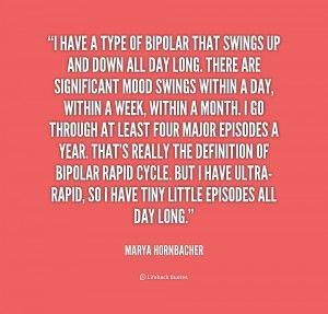 Bipolar Quotes Tumblr Quote Marya Hornbacher I Have Bipolar