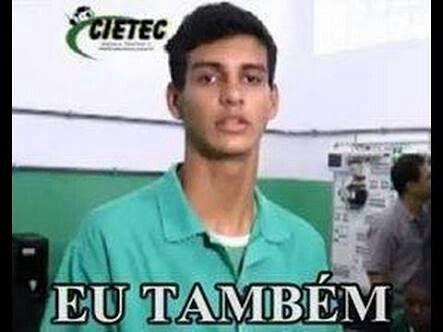 Eu Também Meme Source Memes Brasileiros Memes E