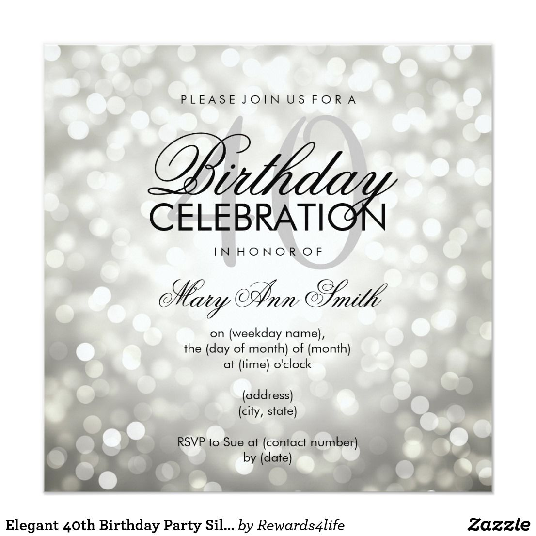 Elegant 40th Birthday Party Silver Glitter Lights Card Invitation Template Featuring And Sparkles