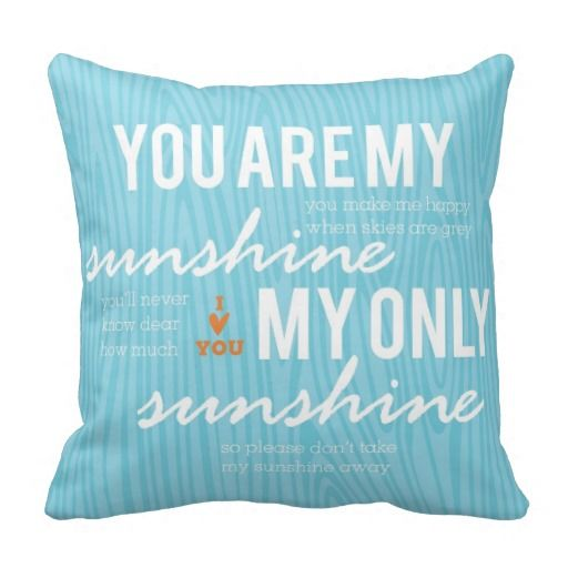 You Are My Sunshine Decorative Pillow Pillow Cushion Love Amazing You Are My Sunshine Decorative Pillow