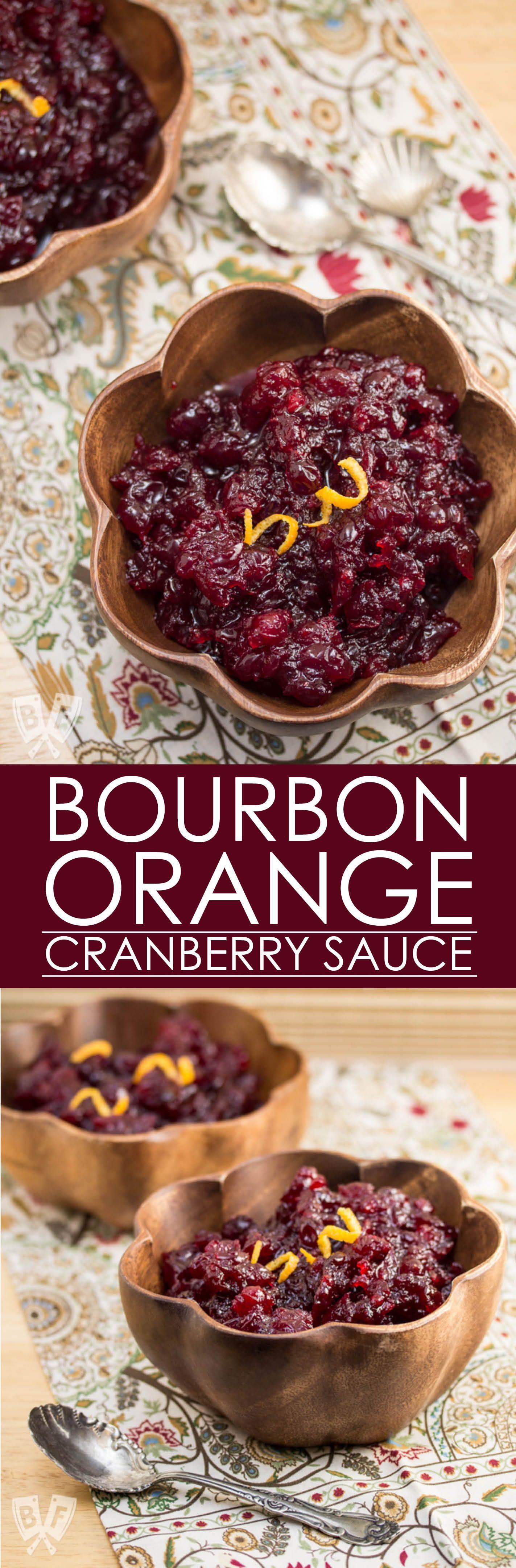 BourbonOrange Cranberry Sauce Recipe Holiday recipes