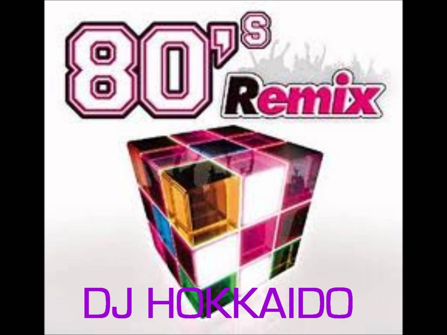 80 S Dance Remix Best Of Oldies Hits In Remix And Reloaded Version