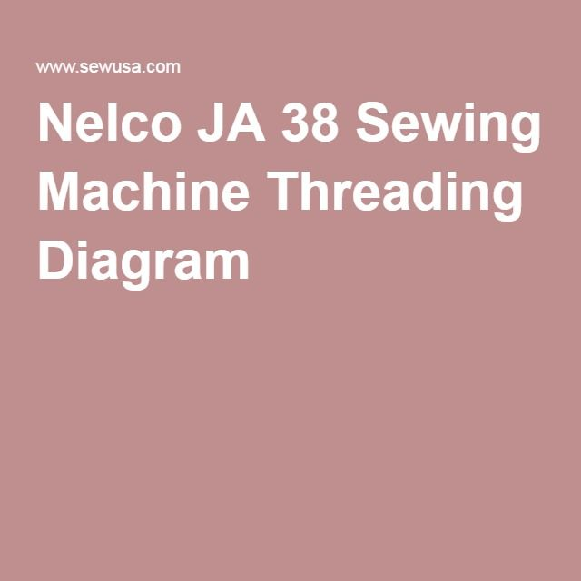 Nelco JA 40 Sewing Machine Threading Diagram Merril Cosplay New How To Thread A Vintage Nelco Sewing Machine