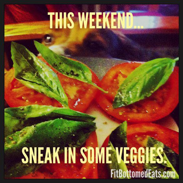 A healthy reminder this week -- be like this cute pup and SNEAK IN SOME VEGGIES! #eatclean #veg #cute