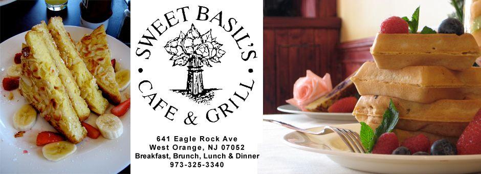 Sweet Basil S Cafe West Orange Nj Restaurant Essex County Brunch Food Places Breakfast Brunch
