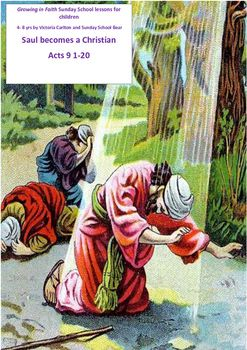 This is a very full lesson that is centred around the dramatic events around Saul's conversion.The children are helped to realise we ALL must grow and change and that Jesus will lead us!There are drama activities, a trust walk to Damascus, art activity and a poem and songs to help deepen children's understanding.A feedback letter for parents is provided for you to sign and give out at the end.