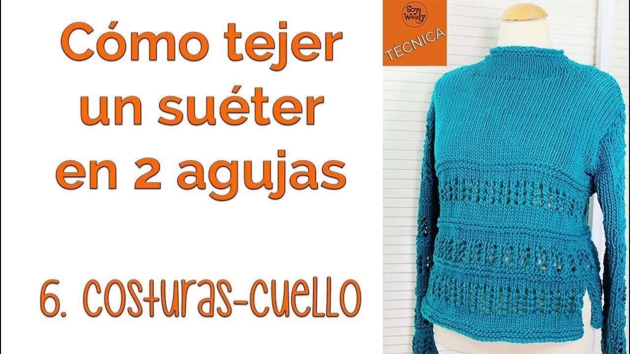 Cómo tejer un suéter en dos agujas: 6- Costuras y Cuello - YouTube ...