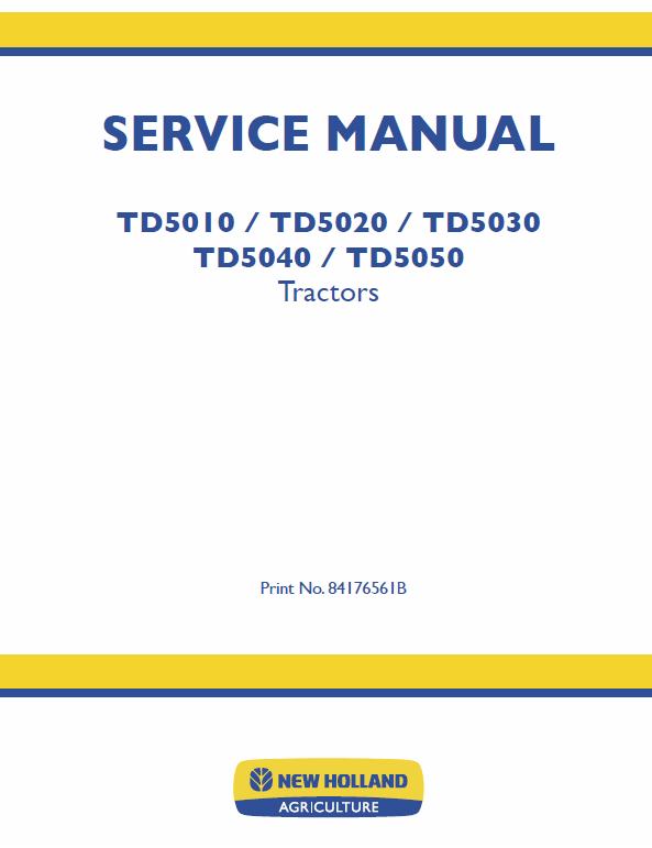 New Holland Td5030 Td5040 Td5050 Tractor Service Manual New Holland Tractors New Holland Agriculture