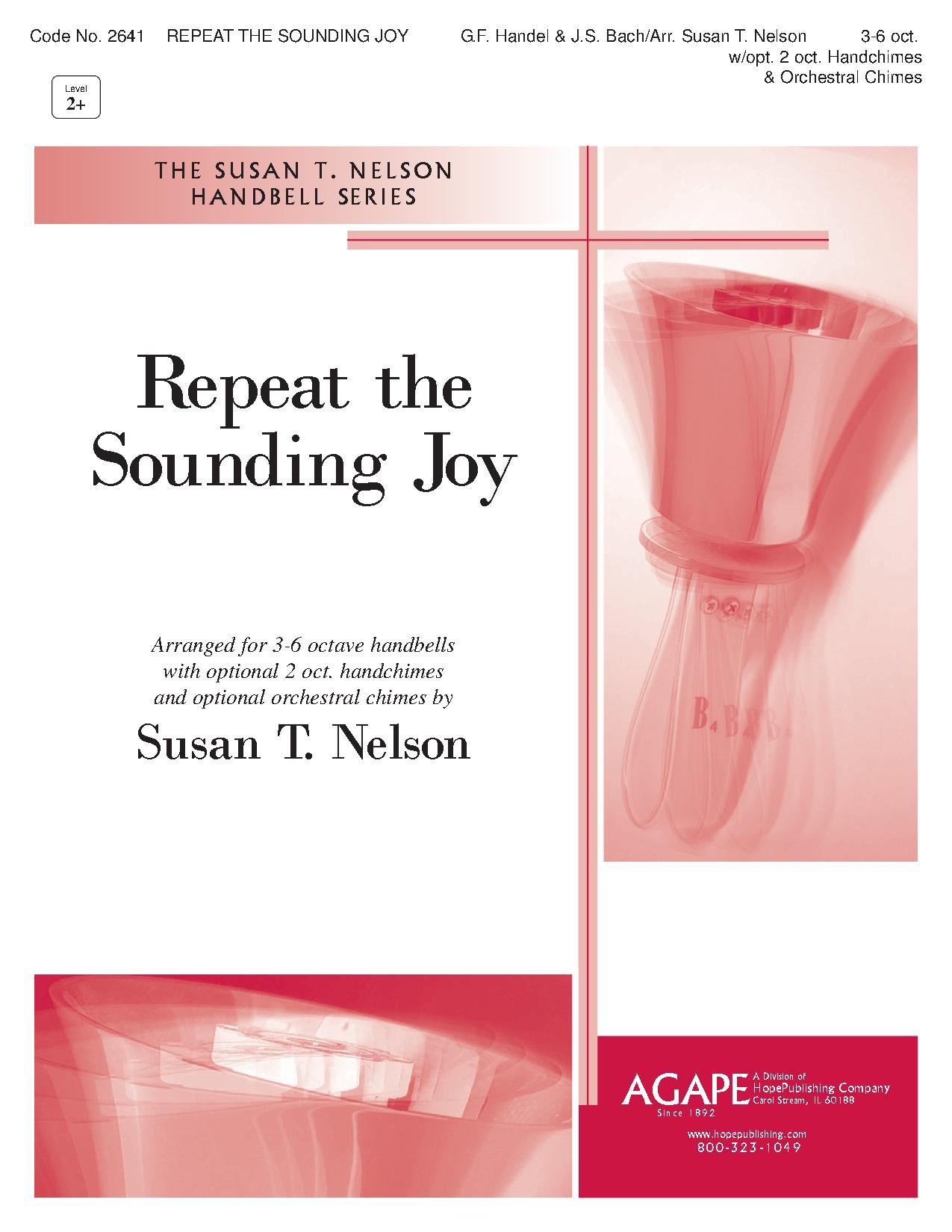 Repeat the Sounding Joy by G.F. Handel & J.S. Bac J.W
