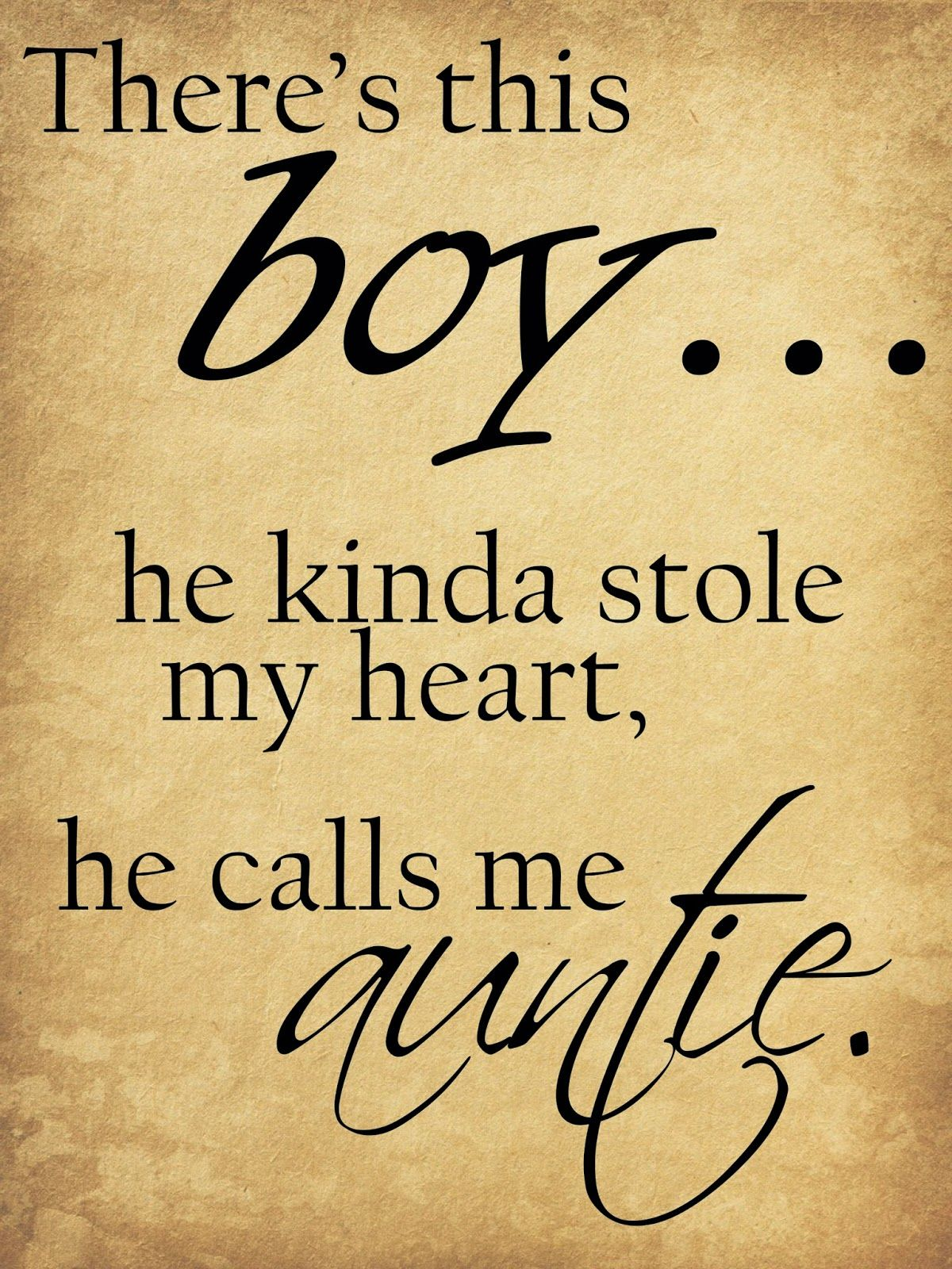 There's this boy... he kinda stole my heart, he calls me
