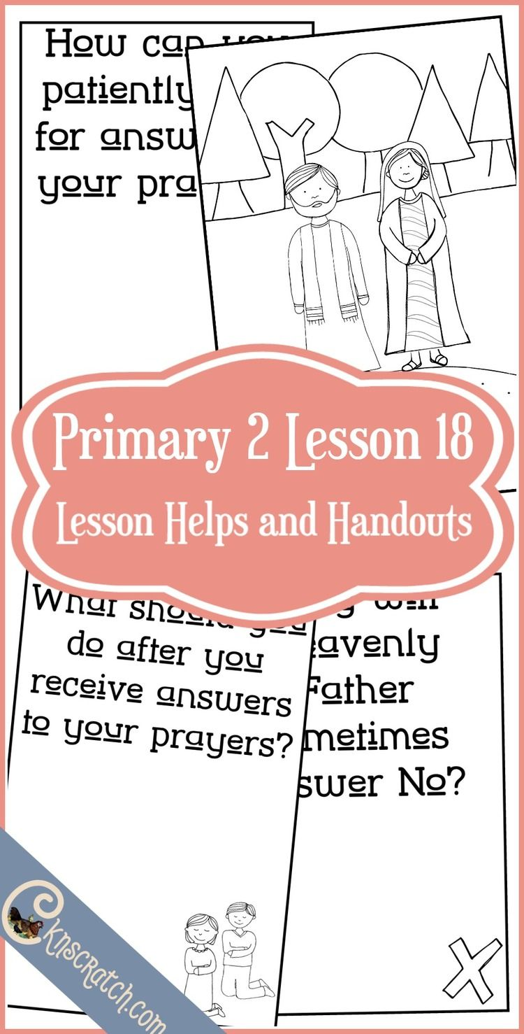 Lesson 18: Prayers are Answered in the Best Way | Church | Pinterest ...