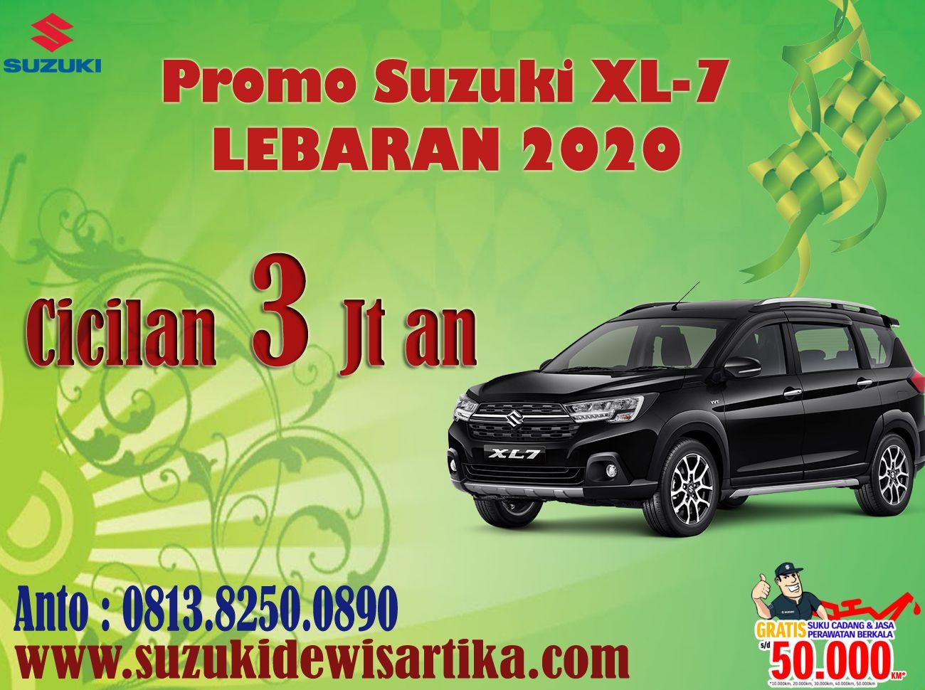 Promo Suzuki Xl7 Lebaran 2020 Mobil Baru Mobil Teman
