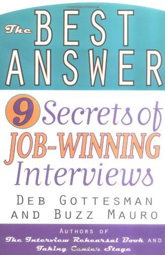 The Best Answer 9 Secrets to Job-Winning Interviews - perfect phrases for resumes