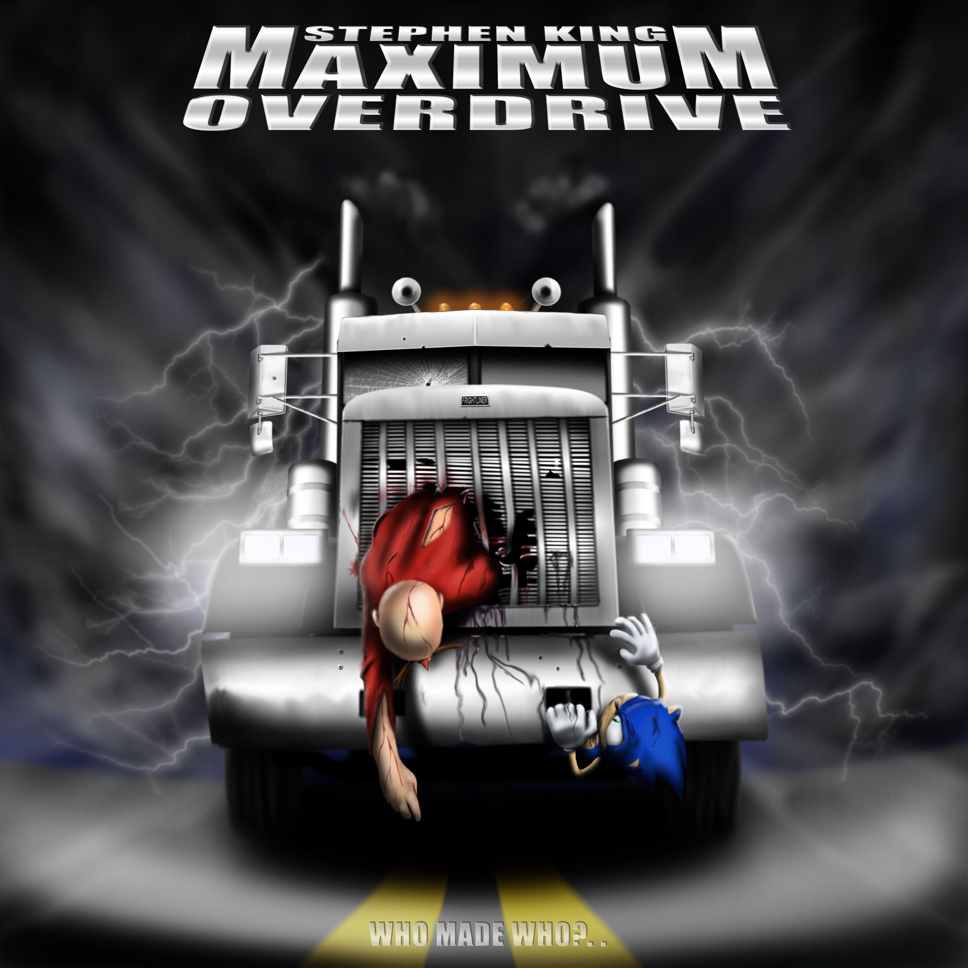 DeviantArt More Like Maximum Overdrive by GobboSparviero