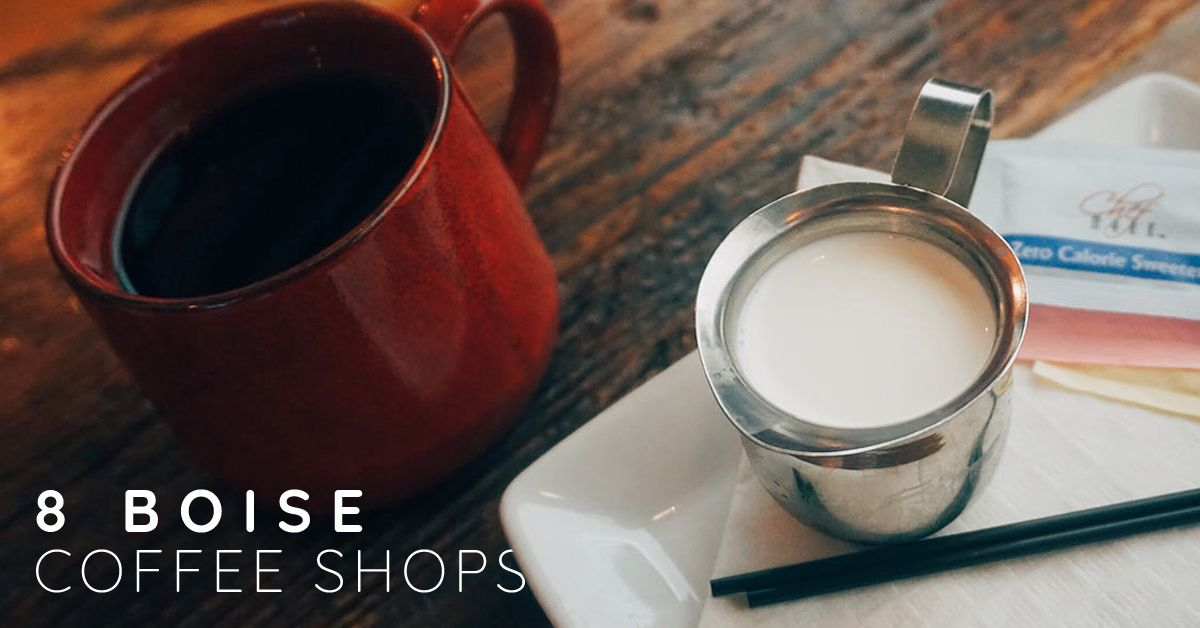 8 Local Coffee Shops In Boise Local Coffee Shop Coffee Shop Coffee