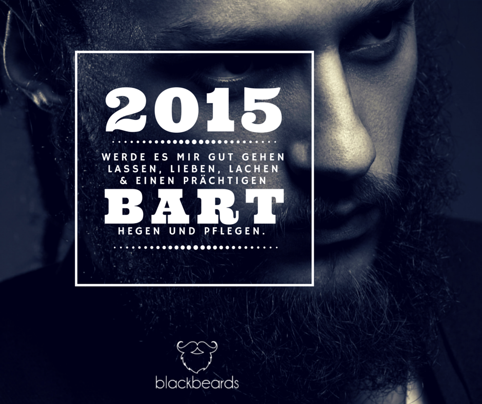 Was sind deine guten Vorsätze für 2015?? Hier kommen unsere. :-{)  --- http://blackbeards.de/