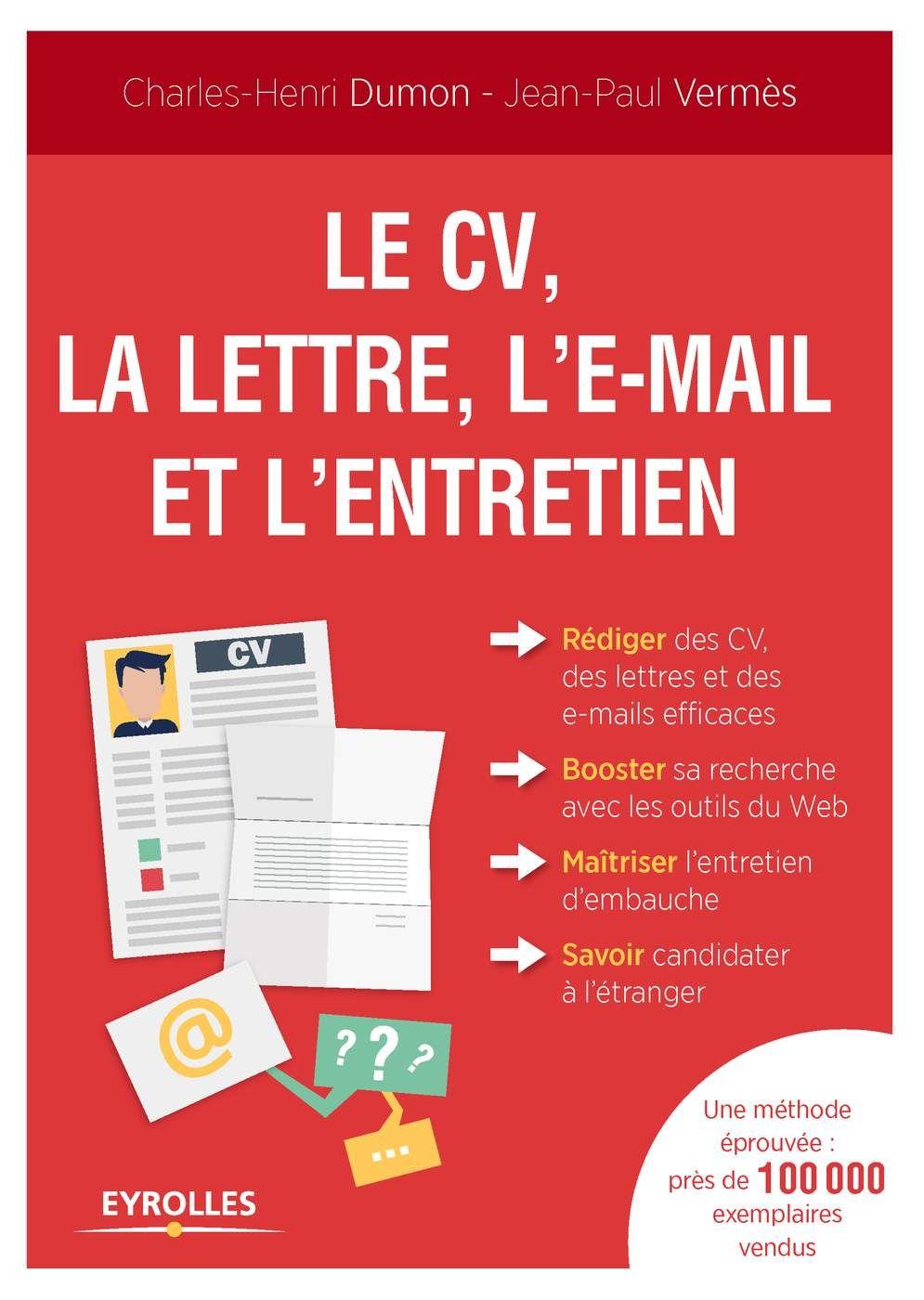 Le Cv La Lettre L E Mail Et L Entretien Pdf Resume Design Resume Design Free Resume