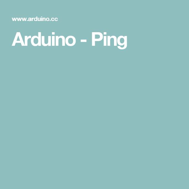 Arduino Ping Make
