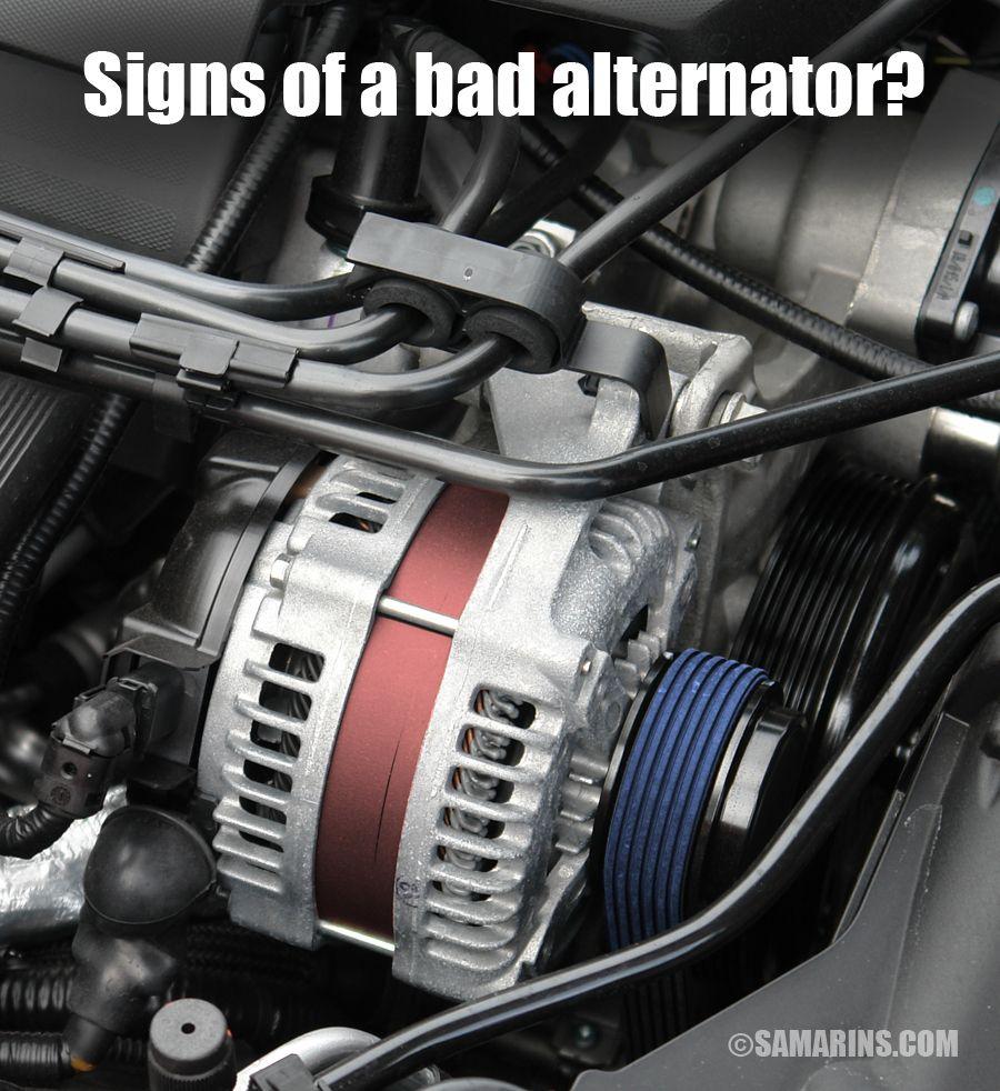 Signs Of A Bad Alternator Alternator Automobile Engineering Alternator Repair