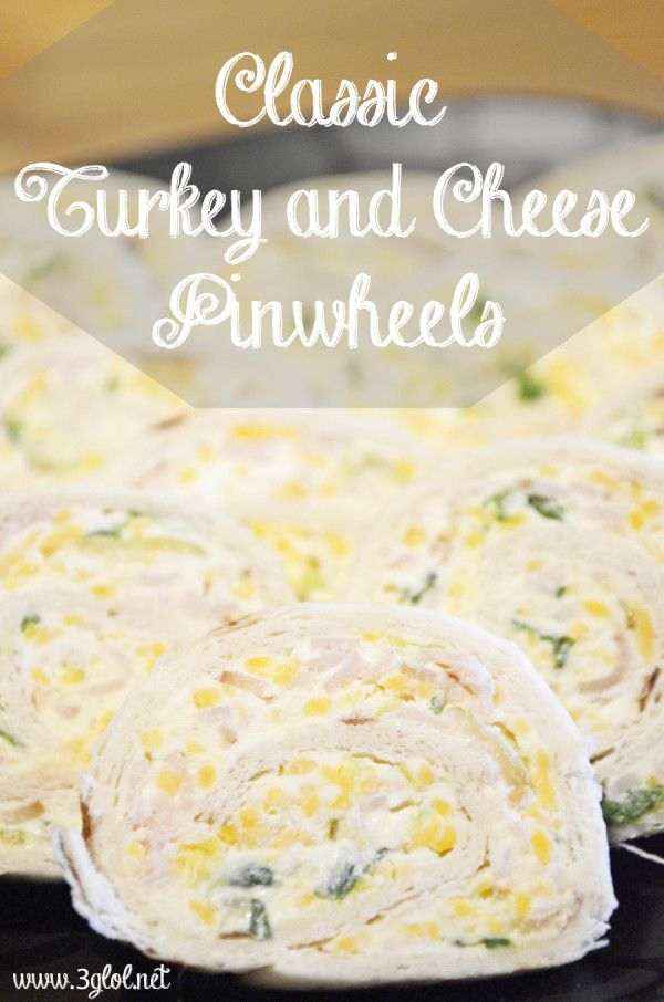 Classic Turkey And Cheese Pinwheels 3glol Cheese Pinwheels Pinwheel Appetizers Cream Cheese Recipes