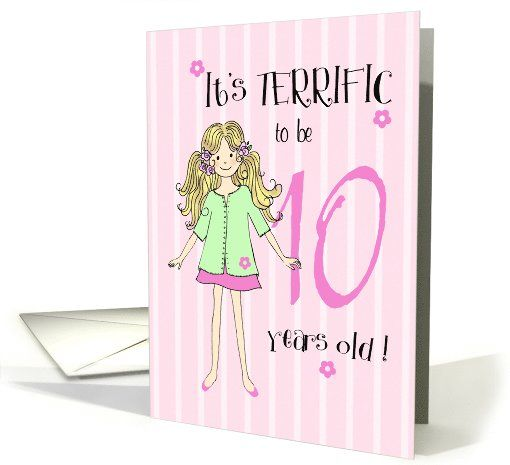 Terrific To Be 10 Year Old Girl Card Sold Customer In Texas United States