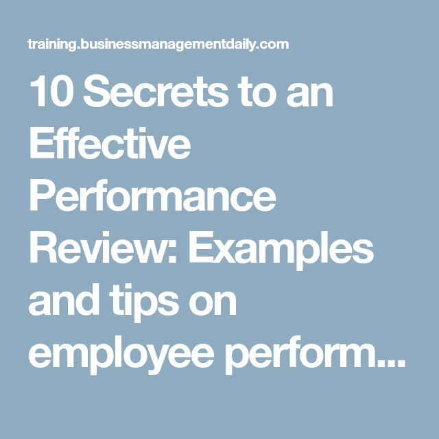 10 secrets to an effective performance review examples and tips on employee performance evaluation