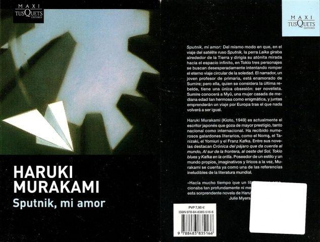 Si se pudiera describir con palabras algunas de las obras de Haruki Murakami, muchos dirían: lugares cotidianos, triángulos amorosos, sexualidad, erotismo, amor no correspondido entre mujeres inadaptadas y hombres solitarios; seres humanos importantes en la vida del narrador omnipresente que se van, que ya no existen, que viven dentro de los sueños, de las alucinaciones […]