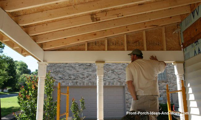 Building A Porch Roof Porch Beams Roof Framing House Roof