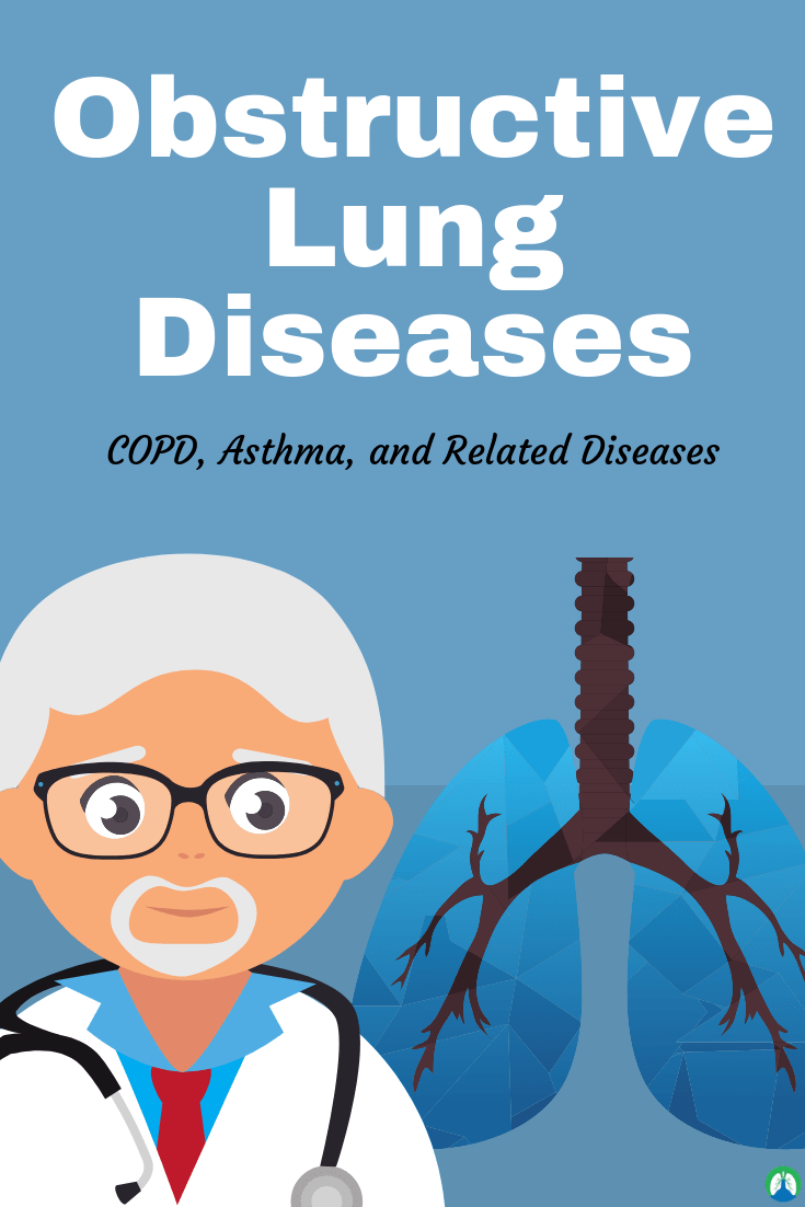 Obstructive Lung Diseases: COPD, Asthma, and Related ...