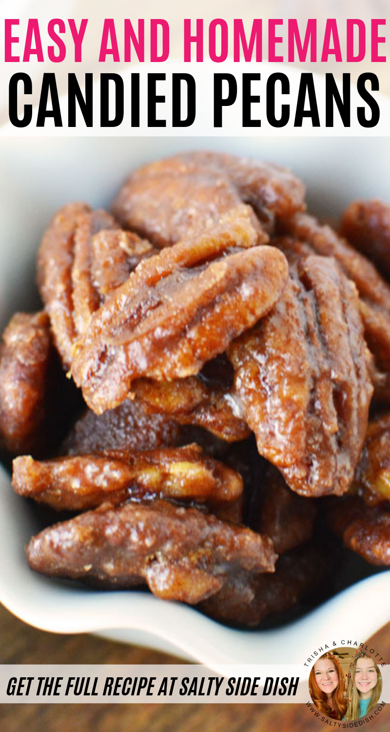 Best Candied Pecans