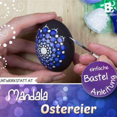 Anleitung Mandala Ostereier Malen