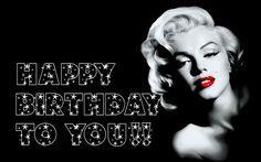 Happy Birthday Marilyn Monroe Happy Birthday Woman Happy Birthday Happy Birthday Love