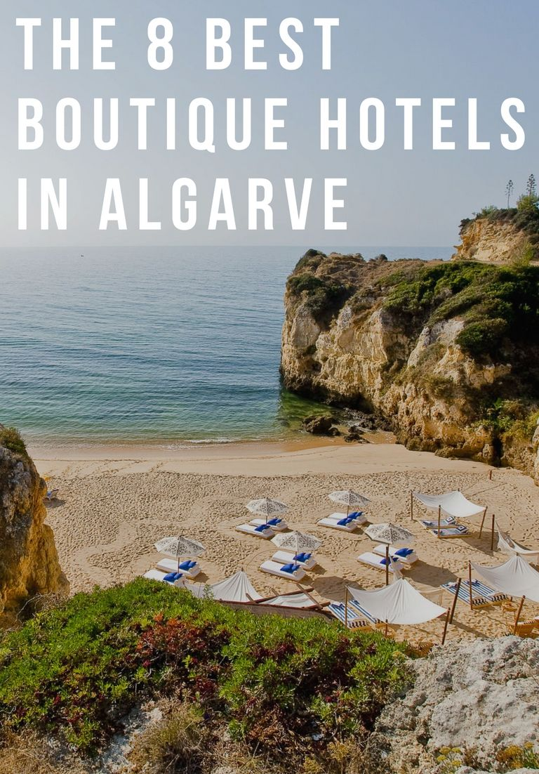 The 8 Best Boutique Hotels In Algarve