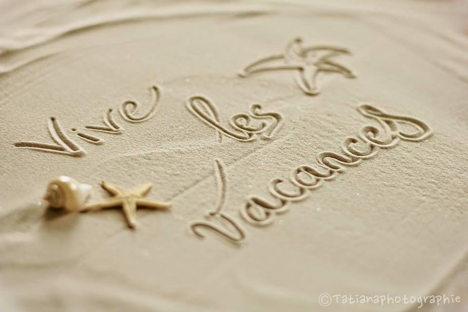 Vive Les Vacances Vacances Sable Message Plage Mes Dires Image